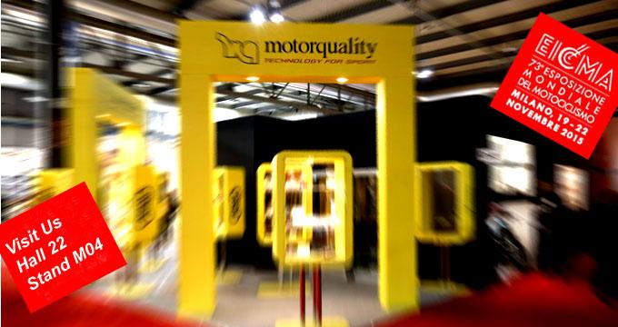 EICMA 2015: Motorquality vi aspetta allo stand M04 Hall 22