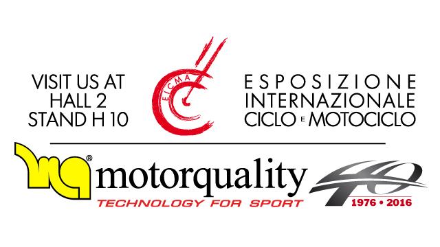 EICMA: Motorquality vi aspetta allo Stand H10 Padiglione 2