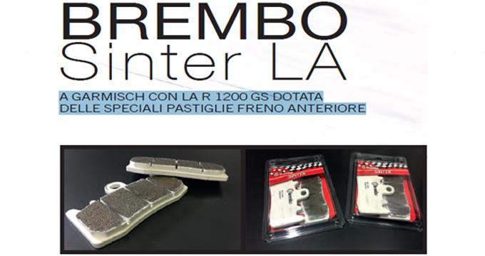 About BMW: a Garmish con la R 1200 GS equipaggiata con le nuove pastiglie freno Brembo in mescola LA