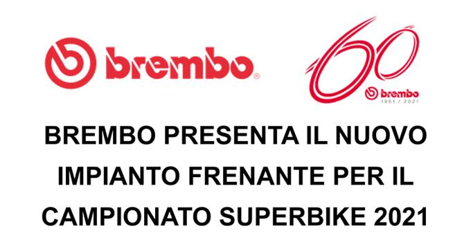 Brembo presenta il nuovo Impianto frenante per il Campionato Superbike 2021.